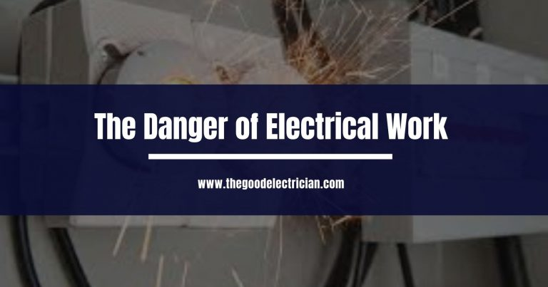 The Danger of Electrical Work